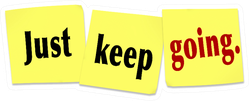 """Sticky Note :Just Keep Going."""" Sport Saying Sticker"""