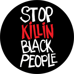 """stop Killin Black People"" Sticker"