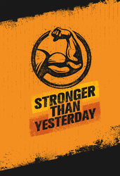 Stronger Than Yesterday Workout Sticker