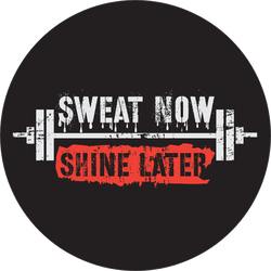 Sweat Now. Shine Later. The Inspirational Fitness Sticker