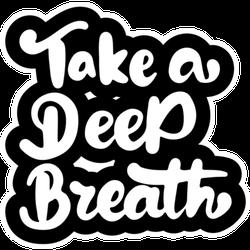 Take a Death Breath Sticker