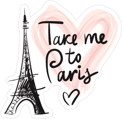 Take Me To Paris Sticker