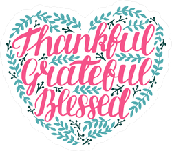 Thankful Grateful Blessed Sticker