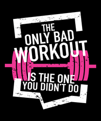 The Only Bad Workout Sticker