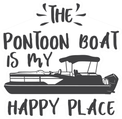 The Pontoon Boat Is My Happy Place Sticker