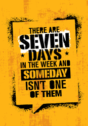 There Are Seven Days In The Week Workout Sticker
