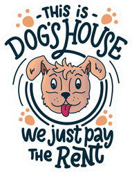 This Is The Dog's House Sticker