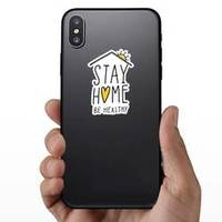 Stay Home and Be Healthy Sticker