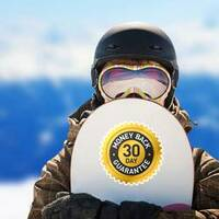 30 Day Money Back Guarantee Badge Sticker on a Snowboard example