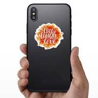 'live Laugh Love' On Bright Orange Paint Sticker
