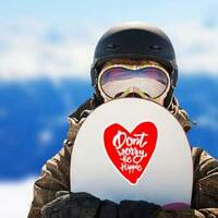 Don't Worry Be Hippie Heart Hippie Sticker on a Snowboard example