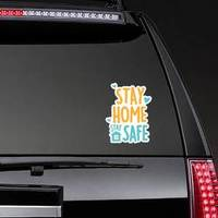 Cute Stay Home Stay Safe Sticker example