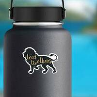 Lead The Others Lion Sticker on a Water Bottle example