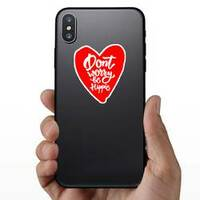 Don't Worry Be Hippie Heart Hippie Sticker on a Phone example
