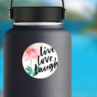 Live, Love, Laugh, Ink Hand Lettering Floral Sticker