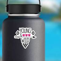 Young And Wild Subtitle With Hearts And Arrow Sticker