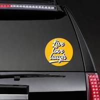 Live Love Laugh On Yellow Sticker
