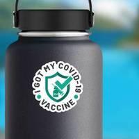 Got My Covid-19 Vaccine Badge Sticker