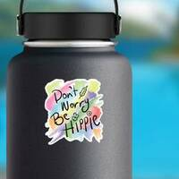Do Not Worry Be Hippie Watercolor Sticker on a Water Bottle example