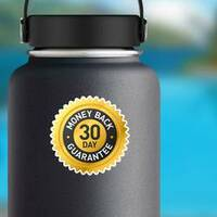30 Day Money Back Guarantee Badge Sticker on a Water Bottle example