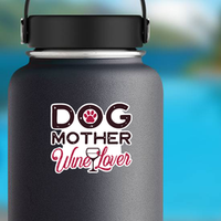 Dog Mother Wine Lover Sticker
