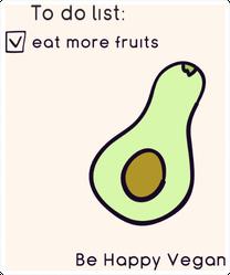 To Do Eat More Fruits Happy Vegan Avocado Sticker