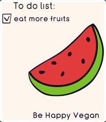 To Do Eat More Fruits Happy Vegan Watermelon Sticker