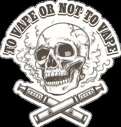 To Vape Or Not To Vape Skull Sticker
