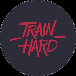 Train Hard Sport Saying Sticker