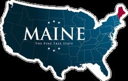 US Map Highlighting Maine Sticker