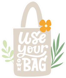 Cute Use Your Own Reusable Bag Sticker
