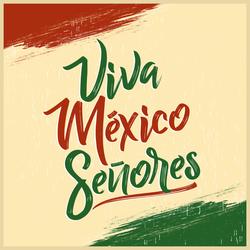 Viva Mexico Senores Sticker