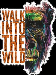 Walk Into The Wild Gorilla Sticker