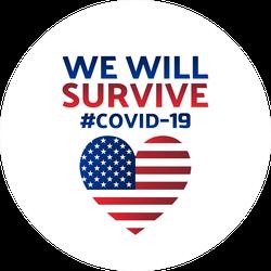 We Will Survive Covid 19 Sticker