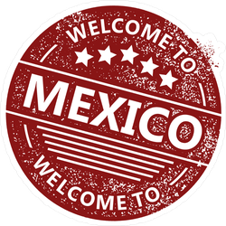 Welcome To Mexico Grunge Stamp Sticker