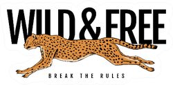 Wild And Free Text With Cheetah Running Sticker