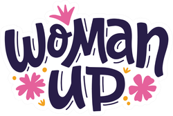 Woman Up Sticker