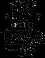 World's Best Quaran-Teacher Sticker