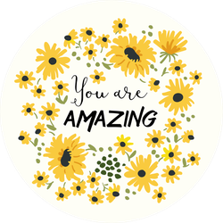 You Are Amazing Sunflower Sticker