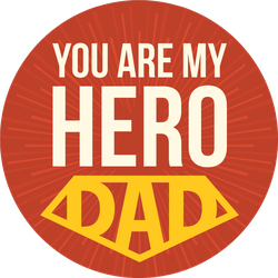 You Are My Hero, Dad! Sticker