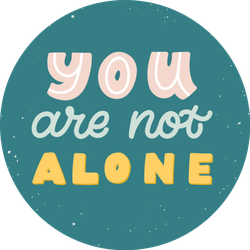 You are Not Alone Illustrated Text Sticker