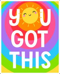 You Got This Sunshine Sticker