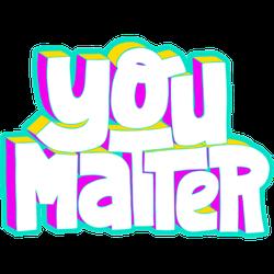 You Matter Fun Illustrated Type Sticker