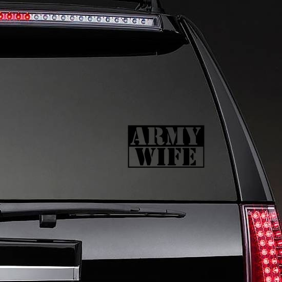 US Army Wife Stencil Sticker on a Rear Car Window example