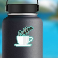 Coffee Text in Mug Sticker on a Water Bottle example