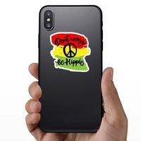Don't Worry Be Hippie Sticker on a Phone example