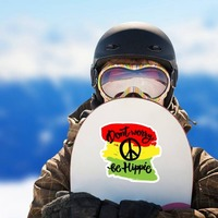 Don't Worry Be Hippie Sticker on a Snowboard example