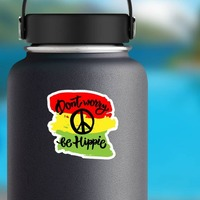 Don't Worry Be Hippie Sticker on a Water Bottle example