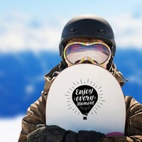 Enjoy Every Moment Balloon Sticker on a Snowboard example
