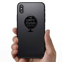 Explore Dream Discover Globe Sticker on a Phone example